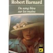 Barnard-Robert-Du-Sang-Bleu-Sur-Les-Mains-Livre-190260630_ML.jpeg