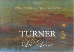 paul-jacques-leveque-mingam-turner-et-la-loire-o-2868082696-0.jpeg