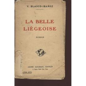 la-belle-liegeoise-de-blasco-ibanez-v-919202845_L.jpg